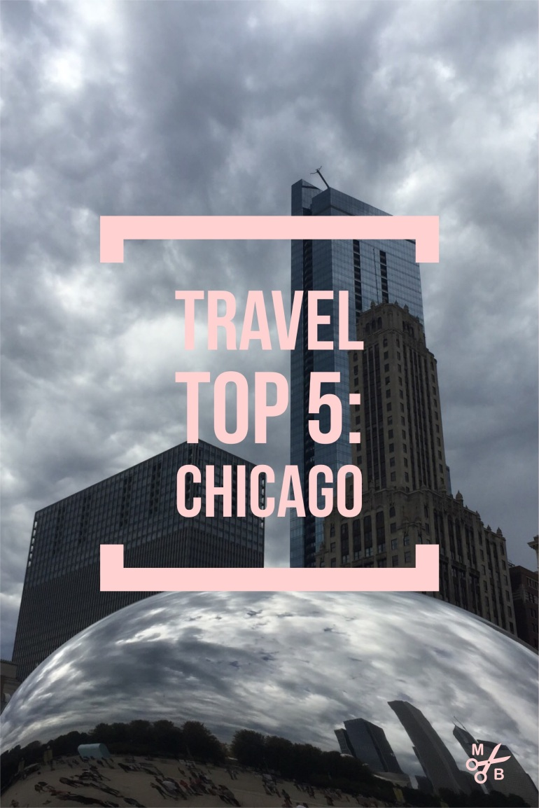 Travel Top 5: Chicago | Minted Bold
