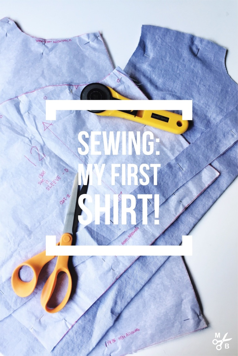 Beginner Sewing: My First Shirt | Minted Bold