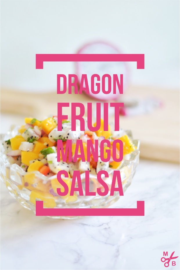 Dragon Fruit Mango Salsa Recipe | Minted Bold