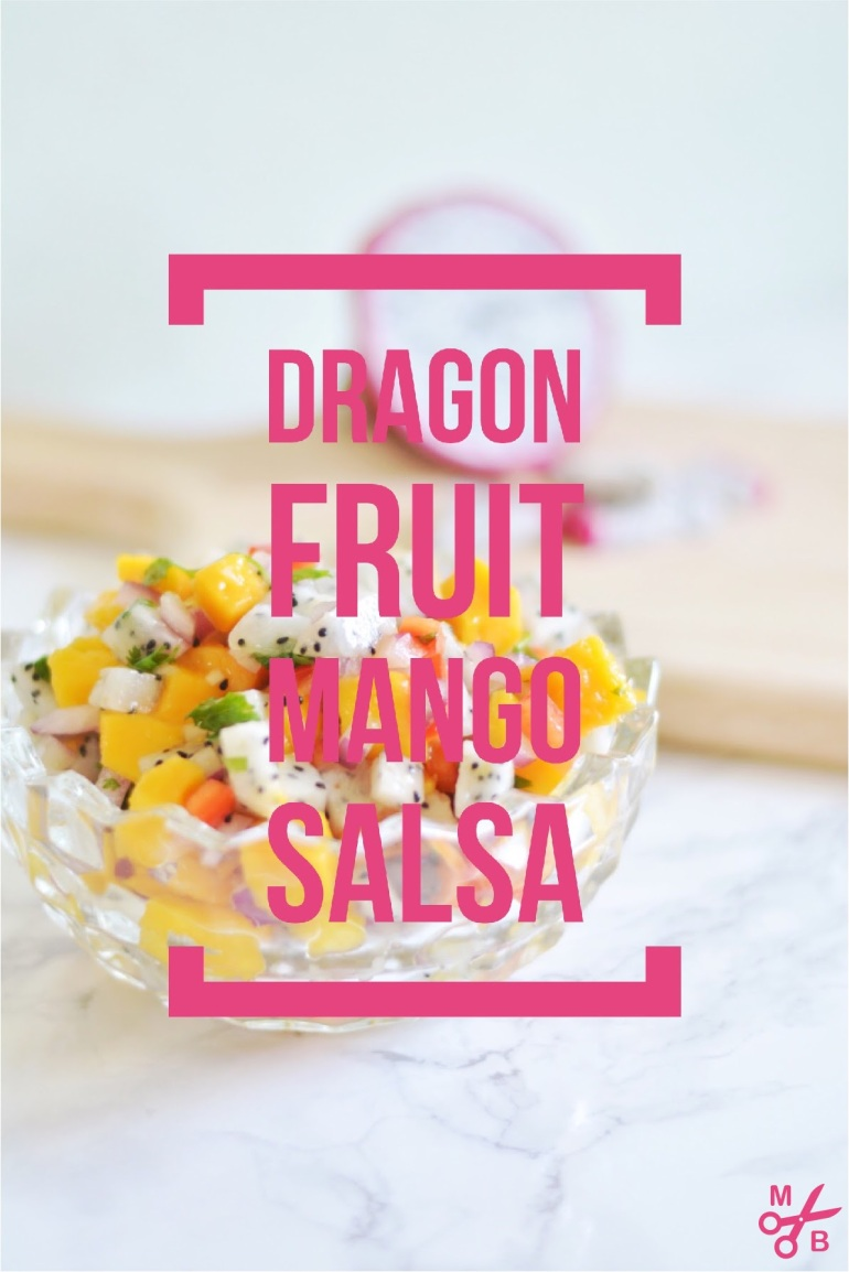 Dragon Fruit Mango Salsa Recipe | Minted Bold