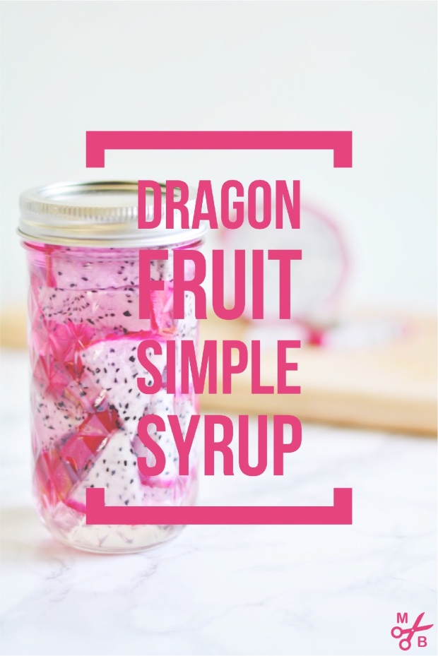 Dragon Fruit Simple Syrup | Minted Bold