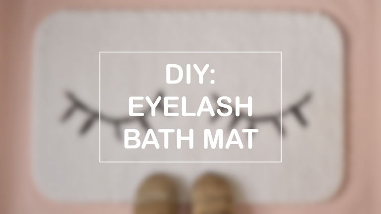 DIY EYELASH BATH MAT | MINTED BOLD